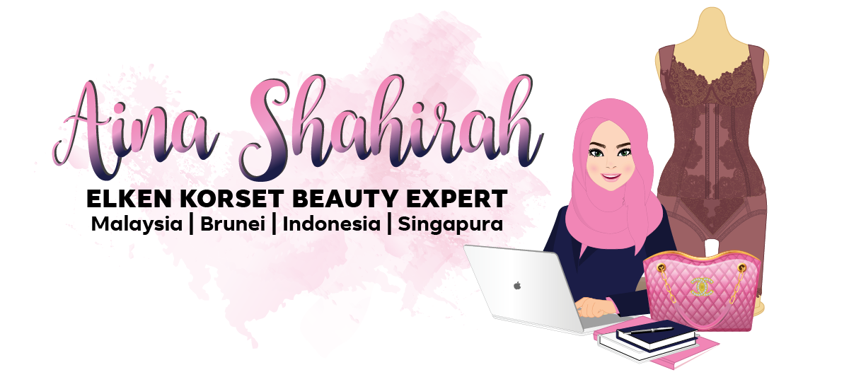 Aina Shahirah – Elken Korset Beauty Expert Korset Elken - Authorized Korset Elken Malaysia, Brunei, Indonesia, Singapura